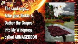 2005-11-02 - Take your Sickle-Reap-Grapes into Wine Press called Armageddon-Trumpet Call of God