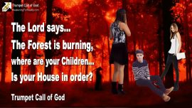 2006-03-11 - Burning Forest on Fire-Where are the Children-Is your House in order-Wrath of God-Trumpet Call of God-1280