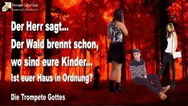 2006-03-11 - Der Wald brennt-Wo sind die Kinder-Ist euer Haus in Ordnung-Zorn Gottes-Die Trompete Gottes-1280