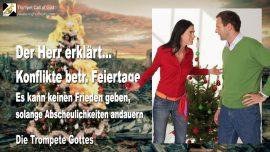 2010-12-09 - Konflikte Feiertage Weihnachten-Abscheulichkeiten-Traditionen-Frieden-Trompete Gottes-1280
