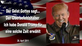 2011-04-28 - Oberbefehlshaber Donald Trump-Wahl Gottes fuer diese Zeit-Trump Prophezeiung Mark Taylor deutsch