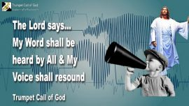 2011-05-02 - Word of the Lord-All hear the Word of God-Voice of God resounding-Trumpet Call of God