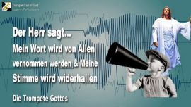 2011-05-02 - Wort des Herrn-Alle vernehmen das Wort Gottes-Stimme Gottes wird widerhallen-Trompete Gottes