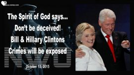 2015-10-13 - Prophecies Mark Taylor English-Bill Hillary Clinton-Deception-Crimes Barack Obama-Spirit of God says