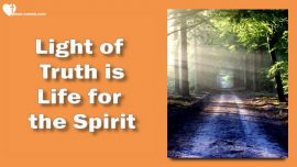 The Third Testament Chapter 5-The Light of Truth is Life for the Spirit-Teaching from Jesus