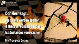 2005-09-17 - Briefe Gottes werden spalten-Risse im Fundament Ist-Zustand zerstort-Die Trompete Gottes
