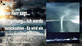 2007-11-25 - Vergeltung-Rückzahlung-Rascher Sturm-Verwirrung-Angst-Zerstörung-Die Trompete Gottes-1280