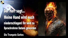2009-09-08 - Im Namen des Herrn sprechen-Hand Gottes-Satans Sprachrohr des Teufels-Die Trompete Gottes-1280