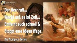 2009-12-08 - Wacht auf es ist Zeit-Kirchen der Menschen-Bose Wege aufgeben-Die Trompete Gottes