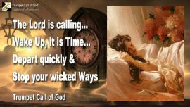 2009-12-08 - Wake up it is time-Churches of Men-Leave wicked Ways-Trumpet Call of God