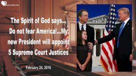 2016-02-24 - 5 new Judges for the Supreme Court-President Trump appoints-Gods Anointed-Mark Taylor english