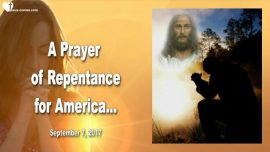 2017-09-07 - Prayer of Repentance for America-Contrition Prayer-Mark Taylor english
