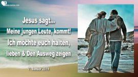 2019-01-07 - Junge Leute-Kommt zu Jesus ist Liebe-Ausweg zeigen-Zorn-Emotionen-Wut-Liebesbrief von Jesus
