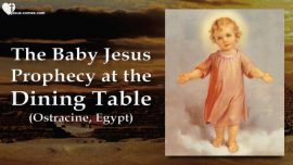 Childhood of Jesus Jakob Lorber english-Baby Jesus- prophecy at the dining table-meaning of the dishes