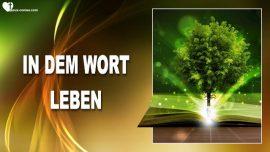 Jesus YahuShua YaHuWaH In dem Wort leben-Worte der Weisheit von Jesus Christus-Die Trompete Gottes