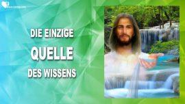 Jesus YahuShua YaHuWaH ist die einzige Wissensquelle-Worte der Weisheit von Jesus Christus-Die Trompete Gottes