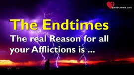 SERMONS OF THE LORD-Matthew 24_15-28 The Endtimes-The real Reason for all your Afflictions-Gottfried Mayerhofer-1280