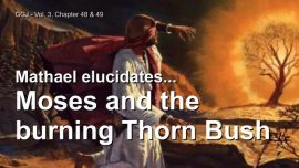 The Great Gospel of John Jakob Lorber english-Moses and the Burning thorn bush