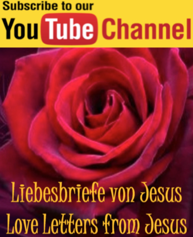 Youtube Kanal Liebesbriefe von Jesus-Youtube Channel Love Letters from Jesus