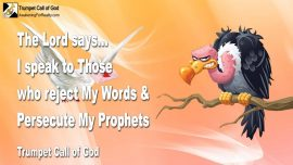 2007-05-21 - Rejecting the Word of God-Fighting against God-Persecute Prophets-Trumpet Call of God-1280