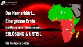 2007-10-22 - Eine grosse Ernte-Grosse Verwustungen-Erlosung und Urteil-Die Trompete Gottes