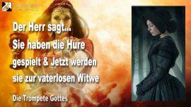 2009-10-08 - Die Hure spielen-Vaterlose Witwe-Trauernde Witwe-Von der Braut zur Witwe-Braut Christi-Die Trompete Gottes