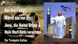2009-11-03 - Gottes Warnung des Herrn-Briefe Gottes-Wort Gottes-Hass-Verachtung-Die Trompete Gottes