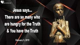 2019-02-05 - Hungry for Truth-Possess the Truth-Working with Jesus-Love Letter from Jesus