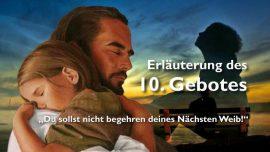 Geistige Sonne Jakob Lorber deutsch-Das zehnte Gebot-Du sollst nicht begehren deines Nachsten Weib