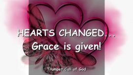2005-07-02 - Hearts changed-Grace is given-Trumpet Call of God-Loveletter from God