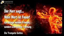 2010-08-06 - Wort Gottes ist Feuer-Kein Friede-Das Schwert-Trennung der Ernte des Herrn-Die Trompete Gottes