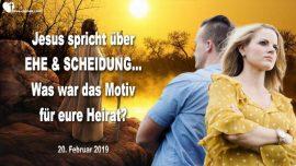 2019-02-20 - Ehe und Scheidung-Was war das Motiv fur deine Heirat-Liebesbrief von Jesus