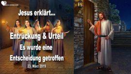 2019-03-23 - Entruckung der Braut Christi-Urteile Gottes fallen vom Himmel-Hochzeit im Himmel-Liebesbrief von Jesus-