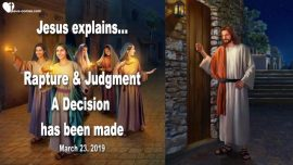 2019-03-23 - Rapture of the Bride of Christ-Gods Judgments falling from Heaven-Wedding in Heaven-Love Letter from Jesus