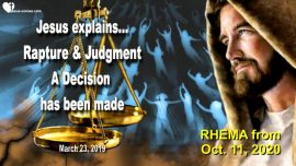2019-03-23 - Rapture of the Bride of Christ-Judgment of God-Decision made-Love Letter from Jesus Rhema
