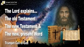 2005-10-08 - Word of God-The Bible-The Torah-The New Testament-The Old Testament-The new Word-Trumpet Call of God