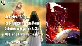 2010-04-26 - Es muss so sein-Braut Christi Entruckung-Die Welt in die Dunkelheit sturzen-Trompete Gottes