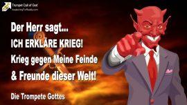 2011-09-23 - Kriegserklarung-Krieg gegen die Feinde Gottes-Krieg gegen die Freunde der Welt-Trompete Gottes