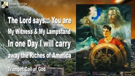 2013-01-31 - Gods Lampstand and Witness-Riches of America destroyed-Tsunami West Coast US-Trumpet Call of God
