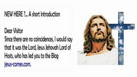 2019-04-13 - Introduction jesus-comes_com-Visitor Blog-No coincidence-Jesus Jehovah Lord of Hosts-Love Letter from Jesus-