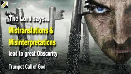 2007-07-25 - Mistranslations and Misinterpretations lead to great Obscurity-Trumpet Call of God