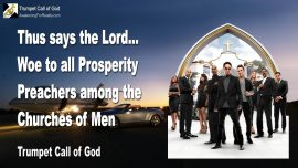 2008-01-28 - Woe to all Prosperity Preachers among the Churches of Men-Trumpet Call of God-1280