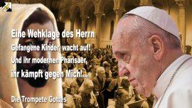 2010-07-12 - Gefangene Kinder in den Kirchen-Moderne Pharisaer-Gegen Gott kampfen-Die Trompete Gottes