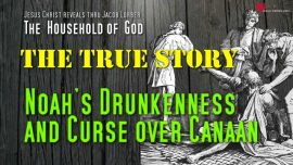 Drunkenness of Noah-Curse of Noah over Canaan and Ham-Genesis 9-Household of God Jakob Lorber english