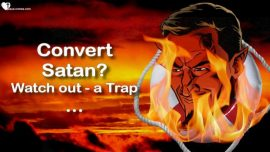 Recognize Satans Guile Ploys-Can Satan be converted-Trap-Discussion in the Beyond-Bishop Martin-Jakob Lorber