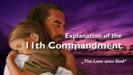 Spiritual Sun Jakob Lorber english-The eleventh Commandment 11-Love of God explained-the greatest commandment is love