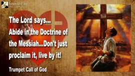 2006-06-28 - Abide in the Doctrine of the Messiah-Mere Proclamation and Faith is not enough-Trumpet Call of God