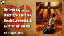 2006-06-28 - In der Lehre des Messias bleiben-Verkundung und Glaube allein reicht nicht-Die Trompete Gottes