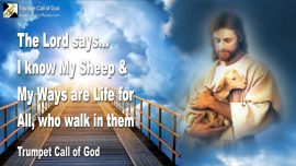 2010-12-01 - I know My Sheep-Gods Ways are Life-Jesus is the Way-Refinement is no Punishment-Trumpet Call of God