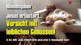 Himmelsgaben Jakob Lorber deutsch-Vorsicht leibliche Genusse-Wein Leib Hurerei-Vergnugen des Fleisches